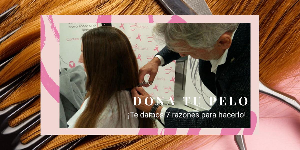 7 razones para donar pelo