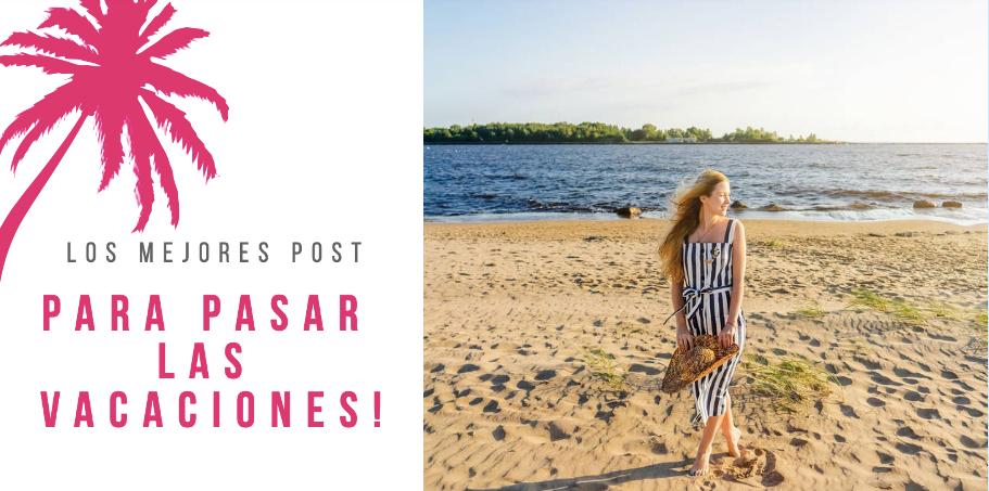 los mejores post para las vacaciones