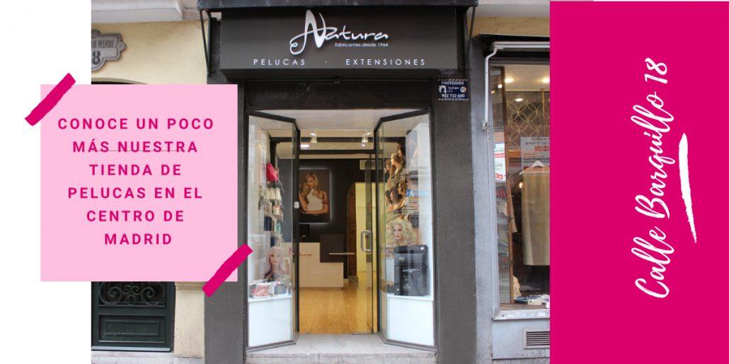 conoce más nuestra tienda de pelucas en el centro de Madrid